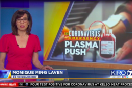 KIRO-7 NEWS story about MultiCare seeking plasma donations from recovering COVID-19 patients